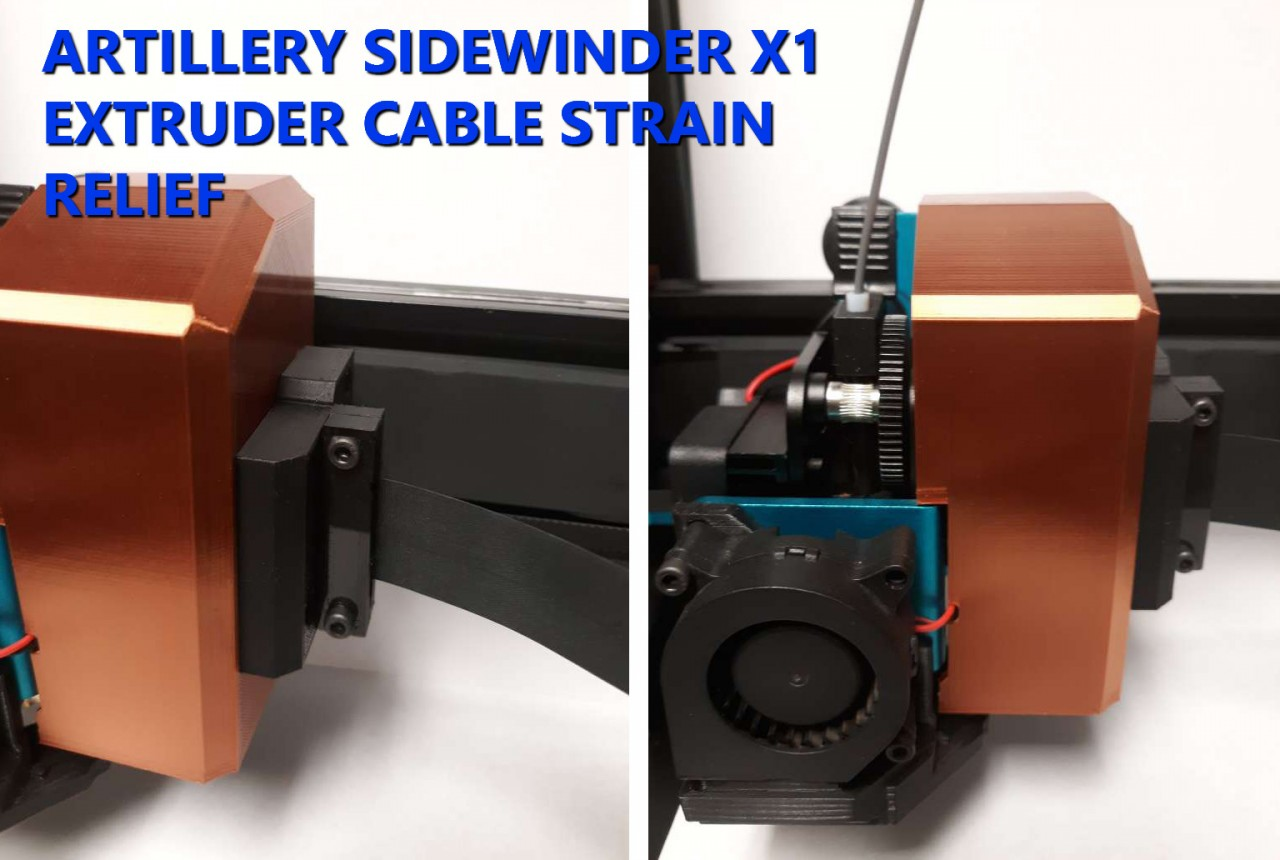 Artillery Sidewinder X1 Mods: Extruder Ribbon Cable Strain Relief