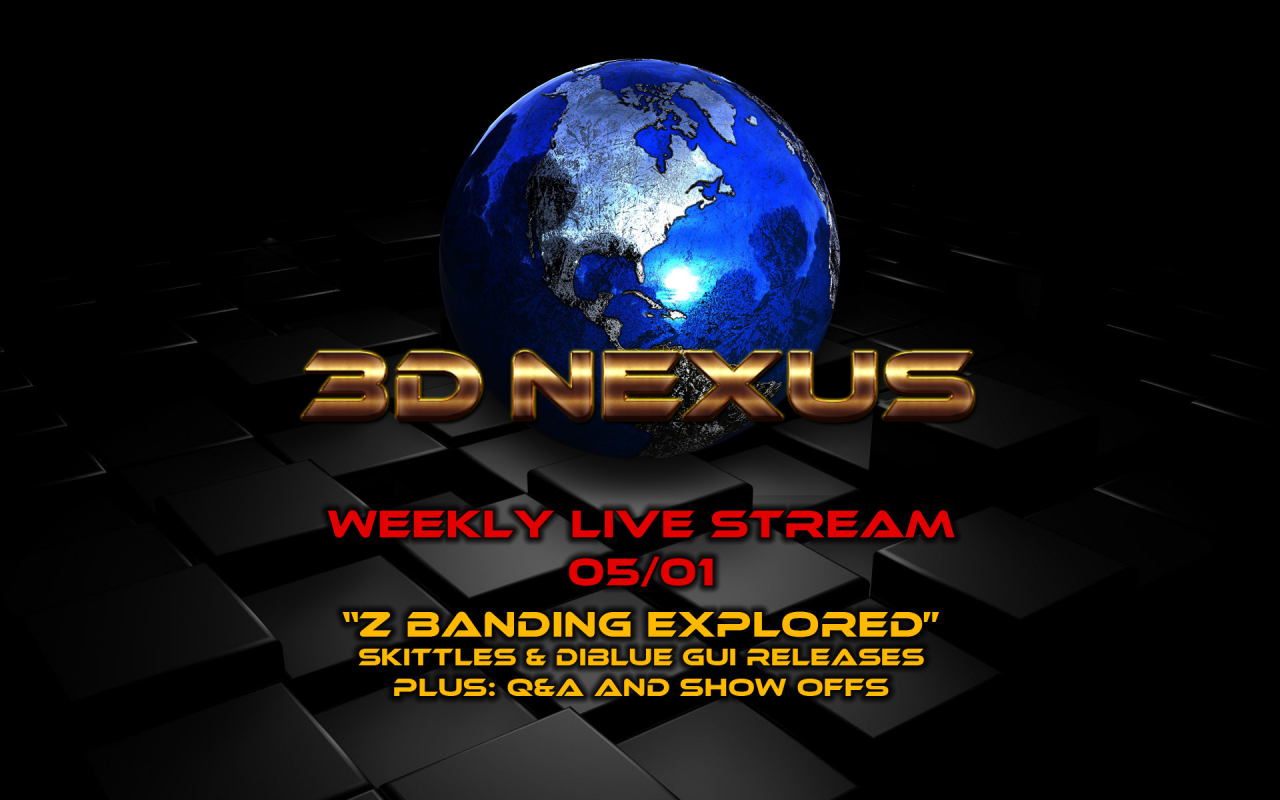 3DN Weekly Live Stream: 05/01 10PM EST -
