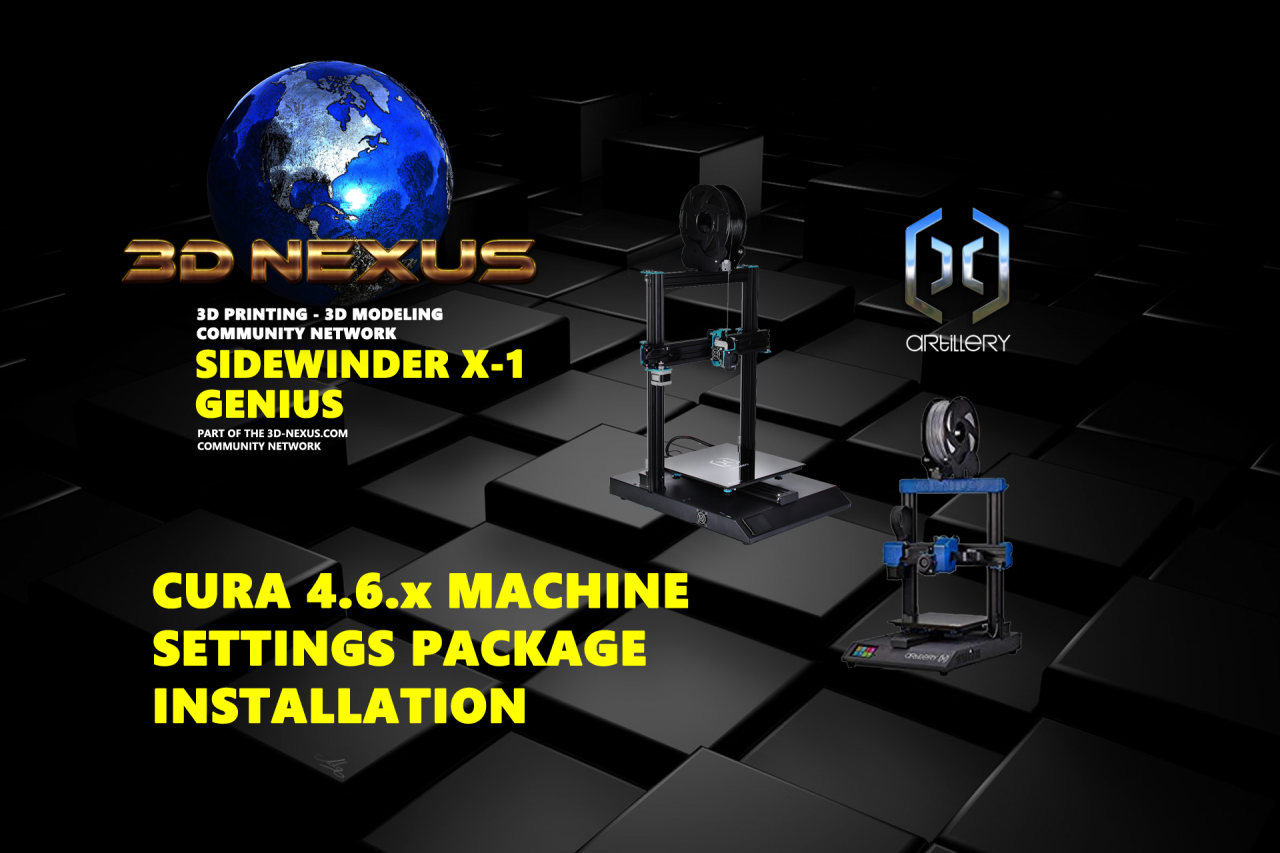 3DN Artillery SWX1 and Genius Cura 4.6.1 Machines and Profiles Installation Package Released!